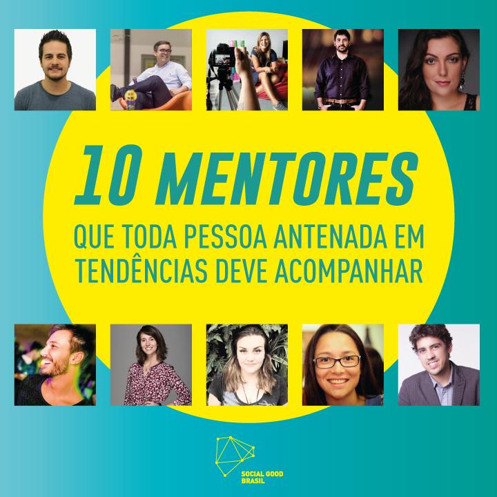 10 mentores do SGB Lab que toda pessoa antenada deve acompanhar